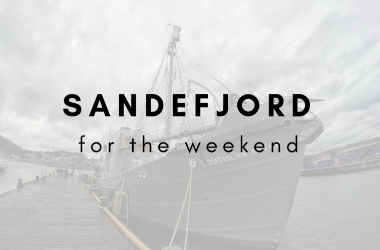 Sandefjord for the weekend