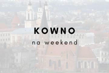 Kowno na weekend